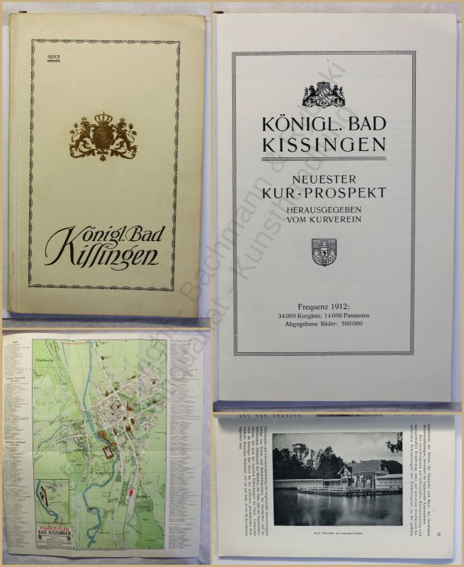 Orig. Prospekt Königl. Bad Kissingen 1912 Kurort Bayern Ortskunde Landeskunde xy