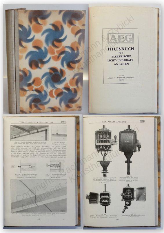 AEG Hilfsbuch für elektrische Licht- und Kraftanlagen 1921 1. Auflage Wissen xy