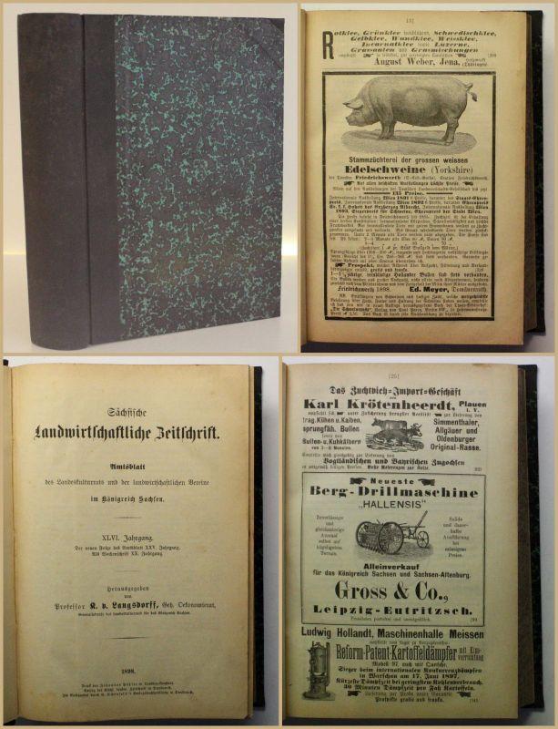 Sächsische Landwirtschaftliche Zeitung Jahrgang XLVI 1898 Agrar Urproduktion xy