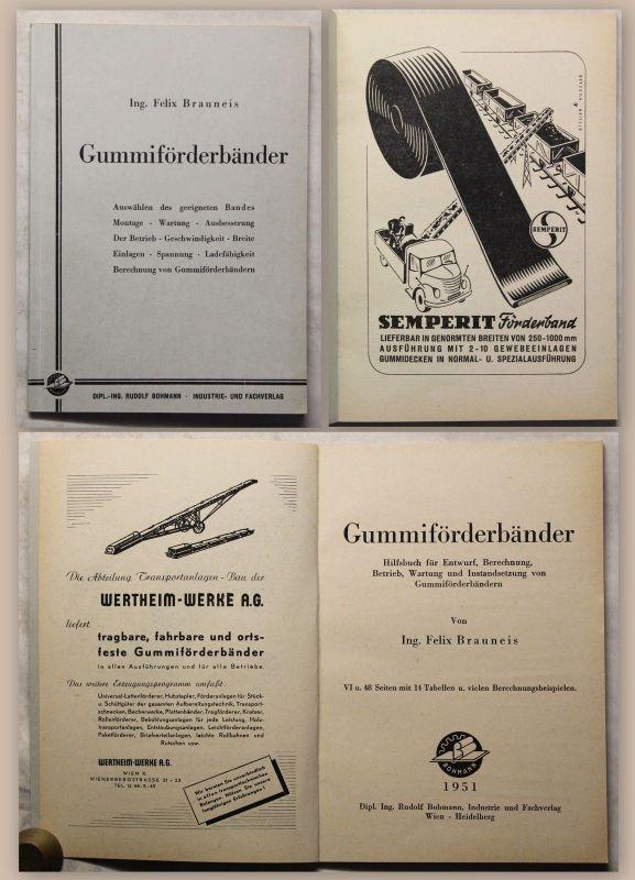 Brauneis Gummiförderbänder 1951 Technik Entwurf Berechnung Betrieb Wartung xy