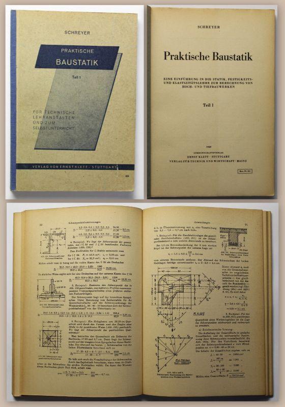Schreyer Praktische Baustatik 1949 Statik Bauwesen Hausbau Hochbau Tiefbau xz
