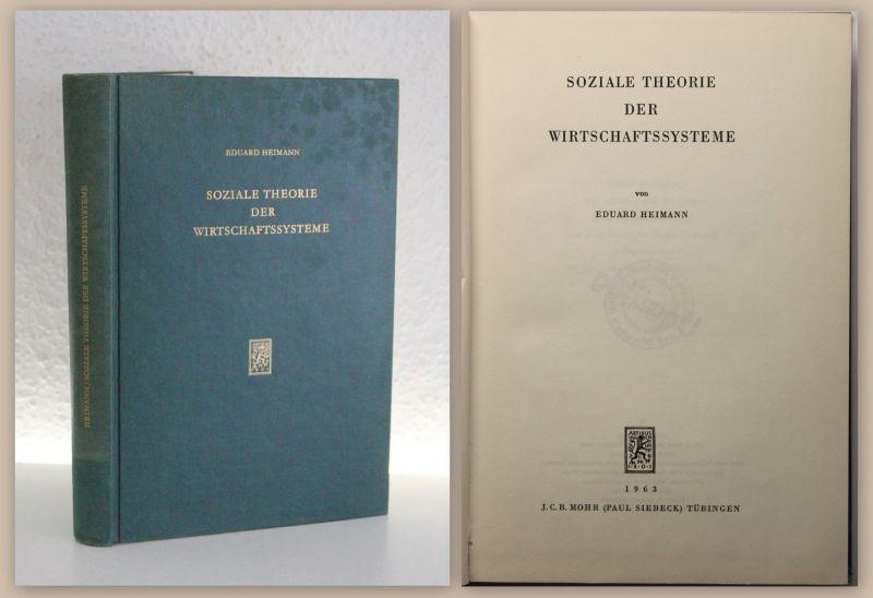 Heimann Soziale Theorie der Wirtschaftsystem 1963 Wirtschaftswissenschaften xz