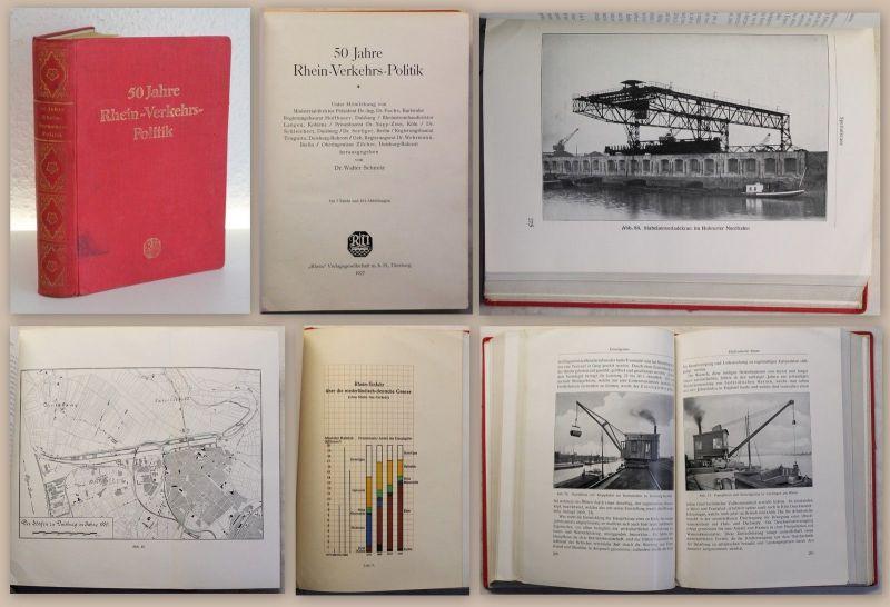 Schmitz 50 Jahre Rhein-Verkehrs-Politik 1927 Verkehrswesen Rheinschifffahrt xy