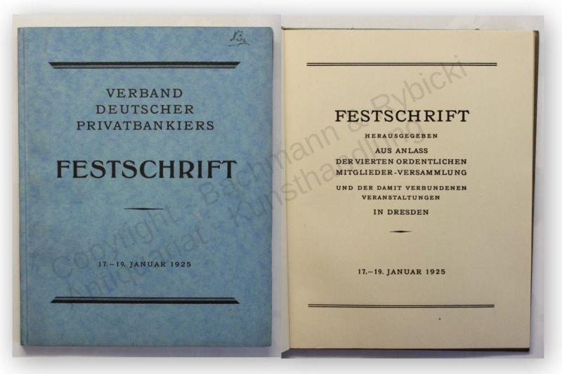 Festschrift Verband deutscher Privatbanken 1925 Sachsen Finanzen Politik xy