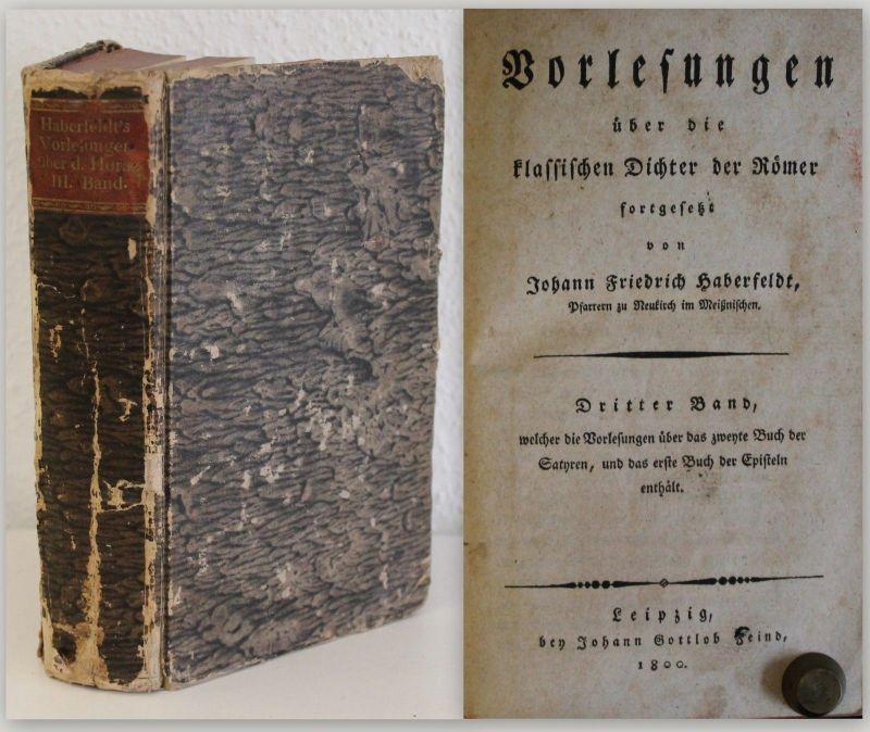 Haberfeldt Vorlesungen über die klassischen Dichter der Römer 1800 3. Band xz
