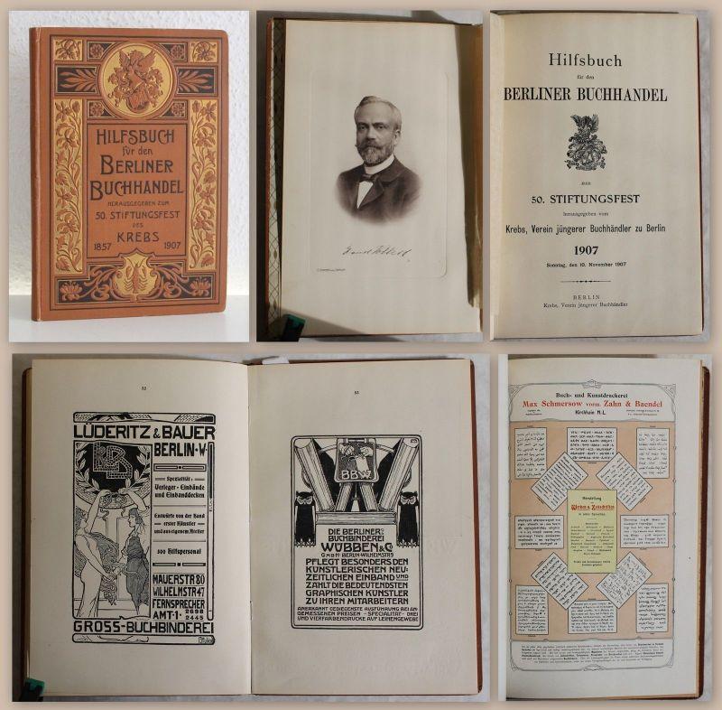 Krebs Hilfsbuch für den Berliner Buchhandel 50. Stiftungsfest 1907 Buchwesen xz