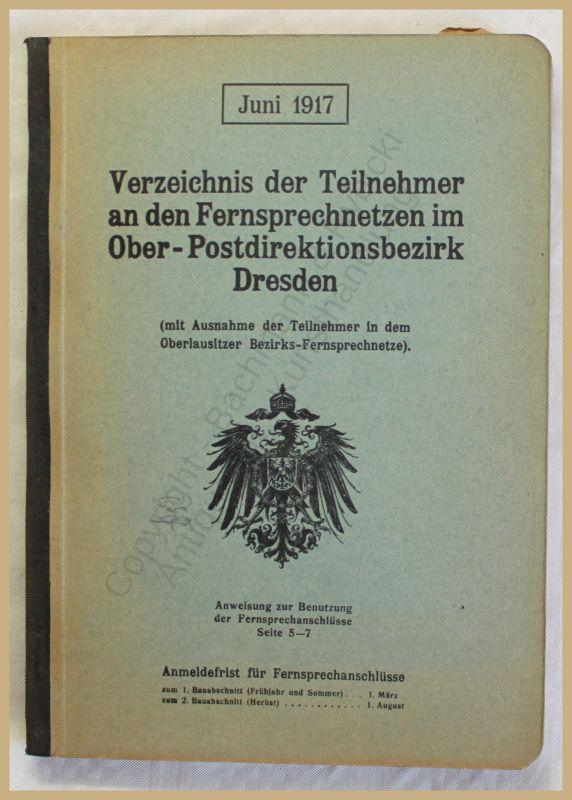 Verzeichnis der Teilnehmer an den Fernsprechnetzen Dresden Telefonbuch 1917 xy