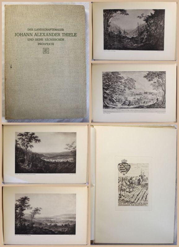 Stübel Landschaftsmaler Johann Alexander Thiele & seine Sächsischen Prospekte xz