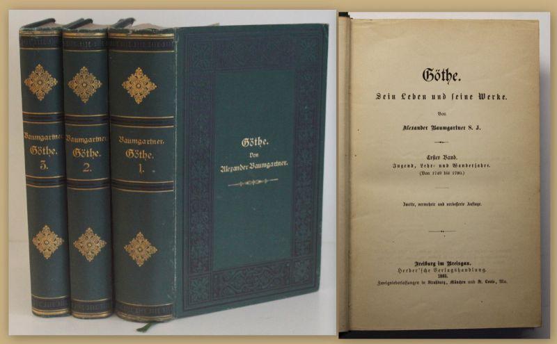 Baumgartner Göthe sein Leben und seine Werke 1885 3 Bde Belletristik sf