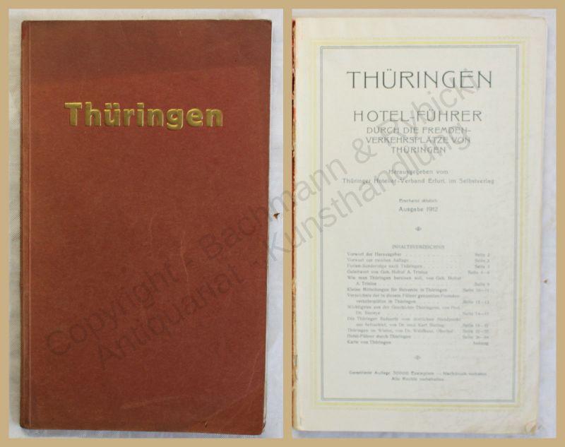 Orig. Prospekt Thüringen Hotelführer 1912 Fremdenführer Landeskunde Tourismus xy