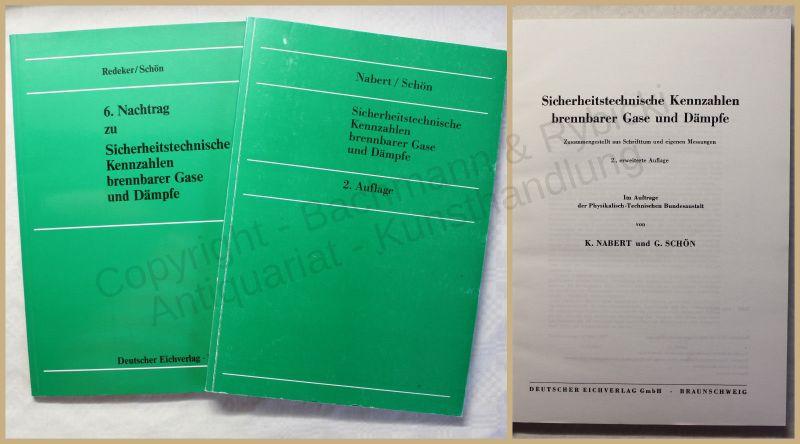 Schön/ Nabert Sicherheitstech. Kennzahlen brennbarer Gase & Dämpfe 1978 2 Bde xy