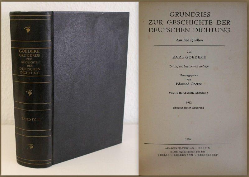 Goedeke Grundriss zur Geschichte der Deutschen Dichtung 1955 Literaturgeschichte