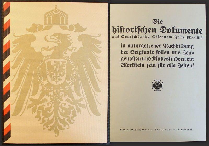 Die Historischen Dokumente aus Deutschlands Eisernem Jahr 1914/15 Nachdruck xz