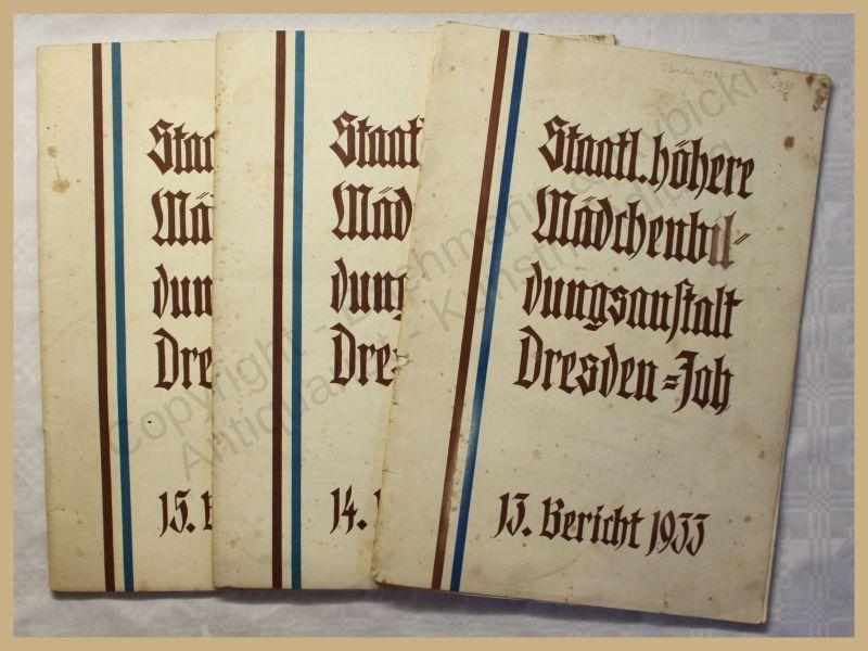 Konvolut Staatl. höhere Mädchenbildungsanstalt Dresden 3 Berichte 1933- 35 xy