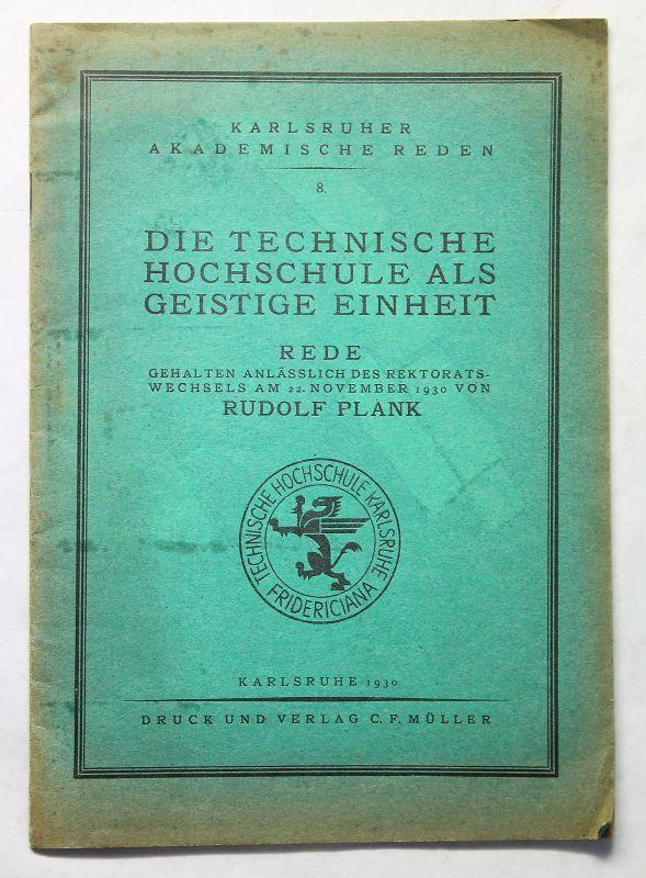 Plank Die Technische Hochschule als geistige Einheit Rede 1930 Karlsruhe xz