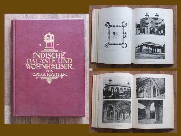 Oscar Reuther Indische Paläste und Wohnbauten 176 Tafeln Architektur Indien AA