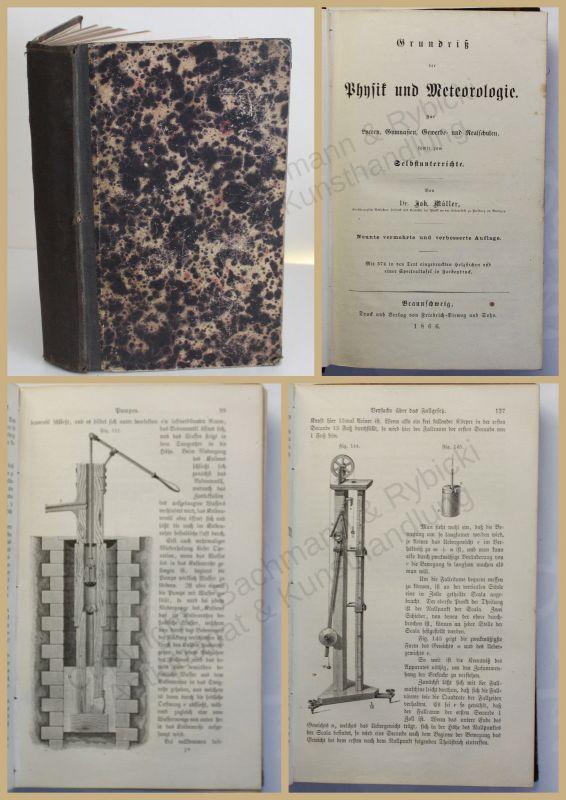 Müller Grundriß der Physik und Meteorologie 1866 Wissen Studium Fachwissen xy