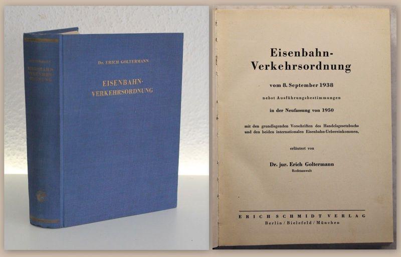 Goltermann Eisenbahn-Verkehrsordnung in der Neufassung von 1950 Vorschriften xy