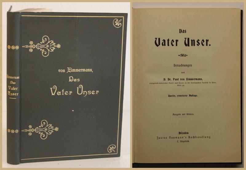 Zimmermann Das Vater Unser 1896 Religion Gesellschaft Christentum Politik sf