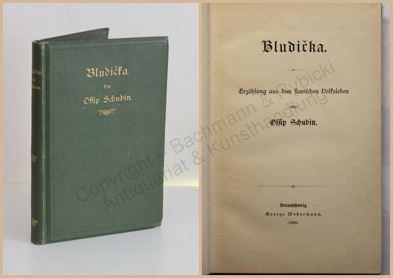 Ossip Schubin Bludicka Erzählungen aus dem slavischen Volksleben 1890 EA rara xz