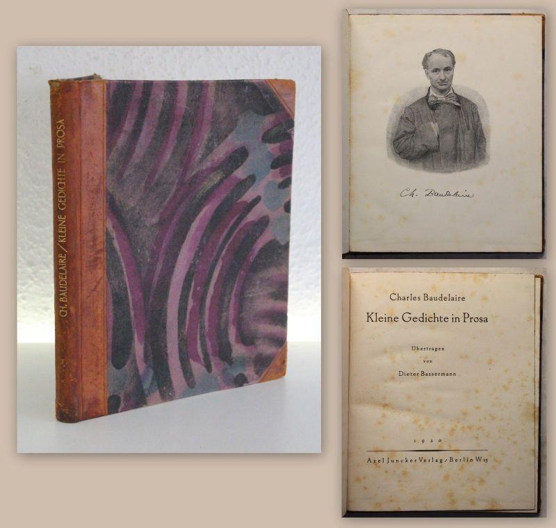 Bassermann Charles Baudelaire kleine Gedichte in Prosa 1920 Literatur Lyrik xy