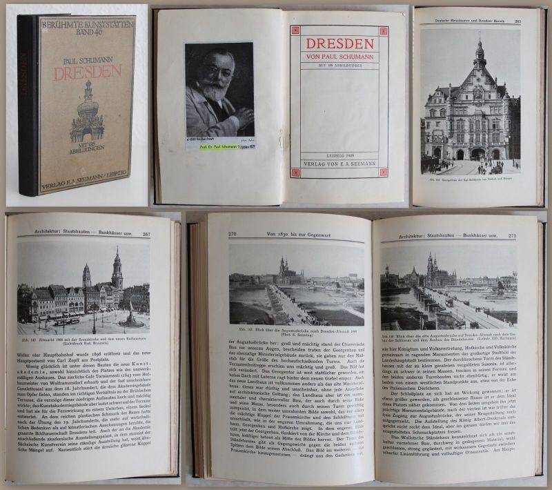 Schumann: Berühmte Kunststätten Band 46. Dresden 1909 -Mit 185 Abbildungen -xz