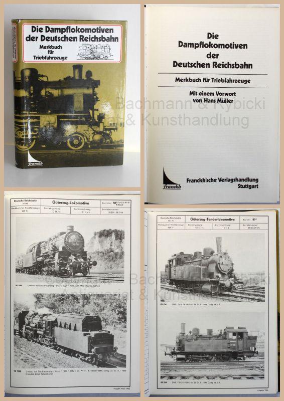 Müller Die Dampflokomotiven der Deutschen Reichsbahn 1987 Geschichte Eisenbahn