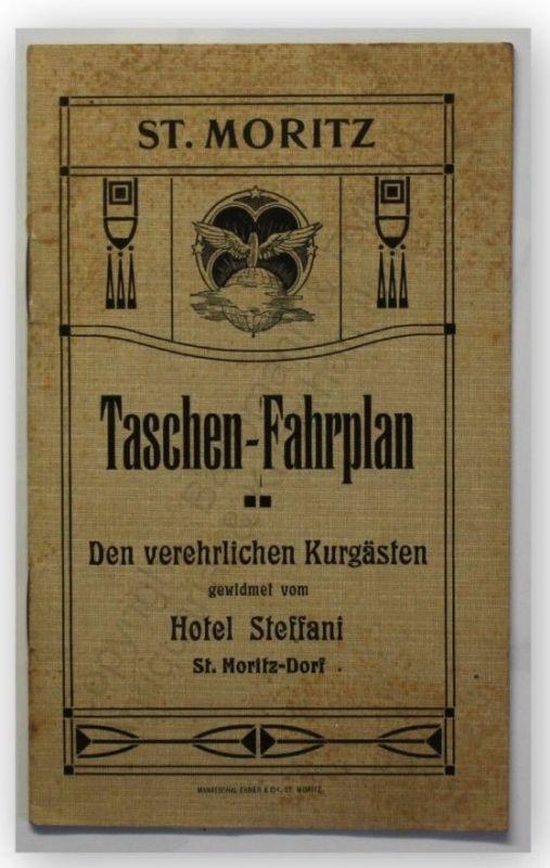 Taschen- Fahrplan St. Moritz um 1905 Landeskunde Ortskunde Geografie xy