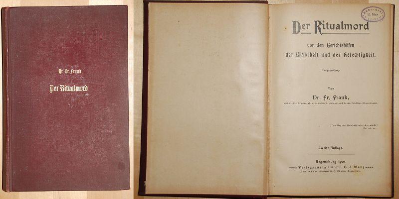 Fr. Frank Der Ritualmord 1901 Abhandlung Rechtswissenschaft Kriminalistik xx