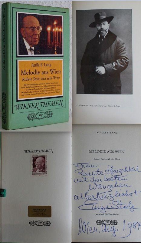Láng Melodie aus Wien Robert Stolz und sein Werk 1980 Biografie Komponist xz