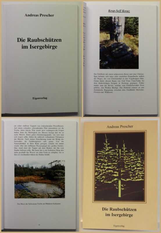 Prescher Die Raubschützen im Isergebirge 2009 rar Reise Geografie Ortskunde sf