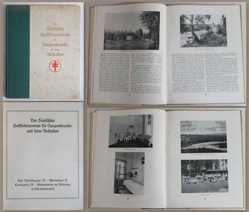 Der Sächsische Heilstättenverein für Lungenkranke u. seine Anstalten -um 1930 xz