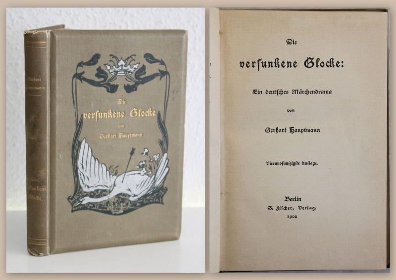 Gerhart Hauptmann Die versunkene Glocke Ein deutsches Märchendrama 1902 xz