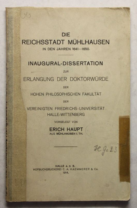 Haupt Die Reichsstadt Mühlhausen Thüringen 1914 Inaugural-Dissertation xz