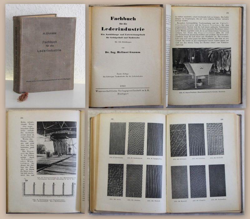 Gnamm Fachbuch für die Lederindustrie 1942 Handwerk Gerberei Lederherstellung xz