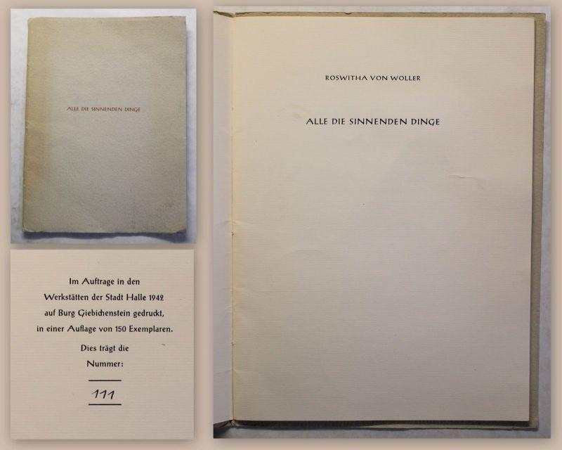 Roswitha von Woller Alle die sinnenden Dinge 1942 Ex 111/150 Burg Giebichenstein
