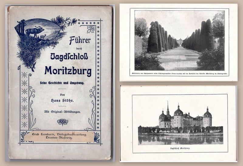 Stöhr Führer durch Jagdschloß Moritzburg 1905 Geschichte Ortskunde Sachsen xz