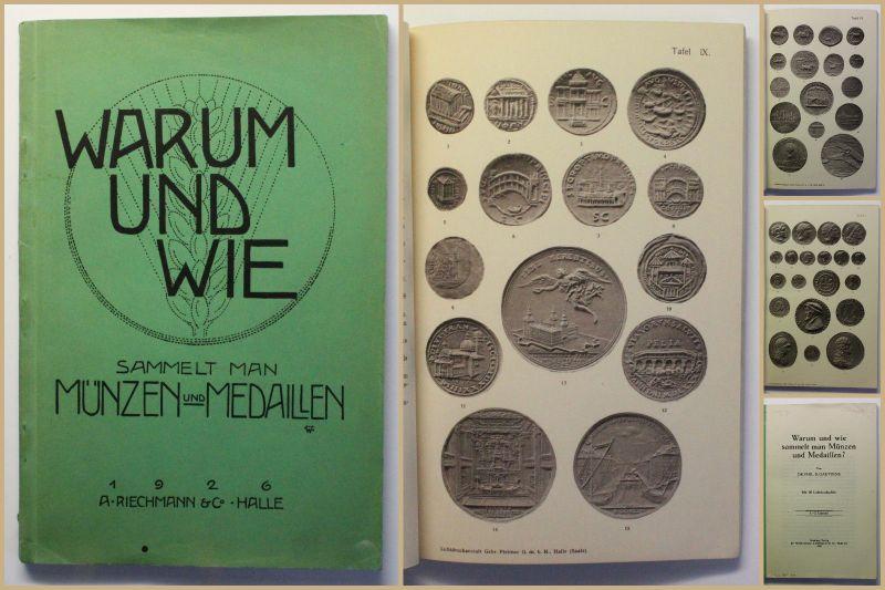 Gaettens Warum und wie sammelt man Münzen und Medaillen 1926 Numismatik xy
