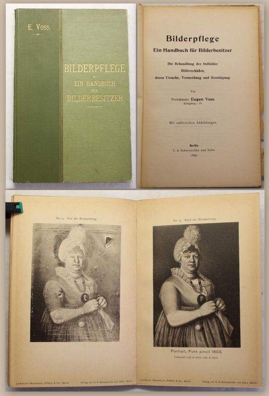 Voss Bilderpflege Ein Handbuch für Bilderbesitzer 1899 Behandlung Ölgemälde xz
