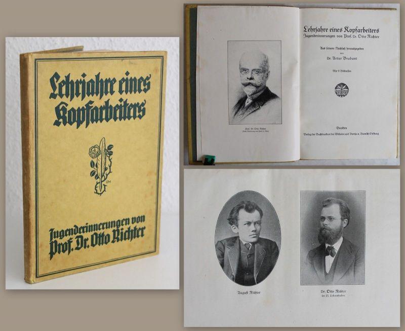 Lehrjahre eines Kopfarbeiters - Jugenderinnerungen von Otto Richter 1925 - xz
