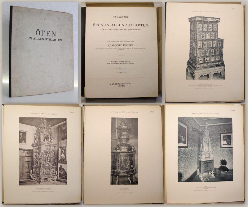 Roeper Sammlung Öfen in allen Stilarten 16.-19 Jahrhundert 1895 Kunst Kultur xz