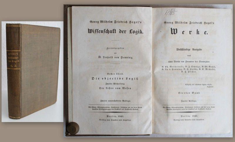 Hegel -Wissenschaften der Logik 1.+2. Teil, Lehre vom Wesen 1841 -Philosophie xz