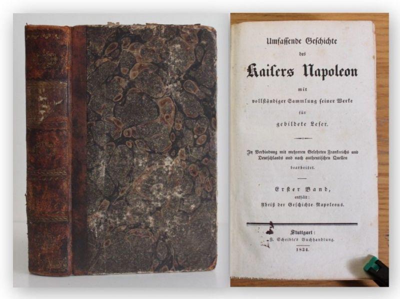 Hugo Geschichte des Kaisers Napoleon 1834 Gesellschaft Werke Leben Politik xy