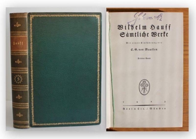 Maaffen Wilhelm Hauff Sämtliche Werke 1923 3 Bd von 5 Belletristik Klassiker xy