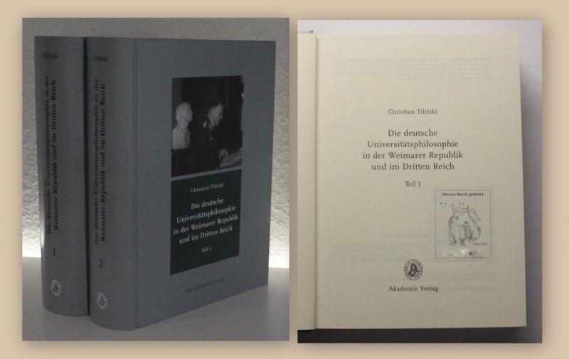 Tilitzki Universitätsphilosophie in der Weimarer Republik 2002 2Bde xy