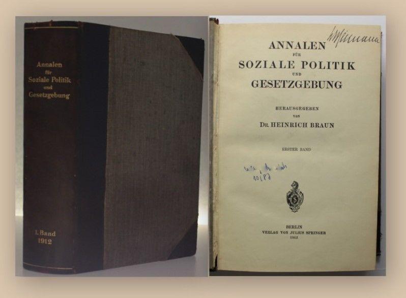 Braun Soziale Politik und Gesetzgebung 1912 1 Bd Geschichte Gesellschaft xy