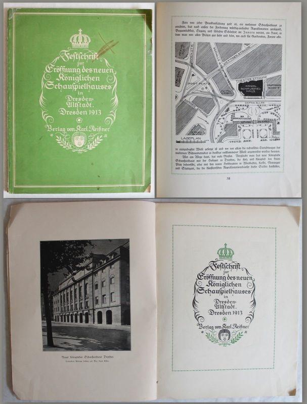 Festschrift zur Eröffnung des königlichen Schauspielhauses in Dresden 1913 - xz