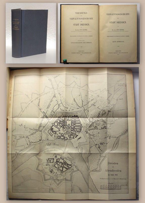 Richter Verwaltungsgeschichte der Stadt Dresden 2 in 1 1891 Ortskunde Sachsen xz