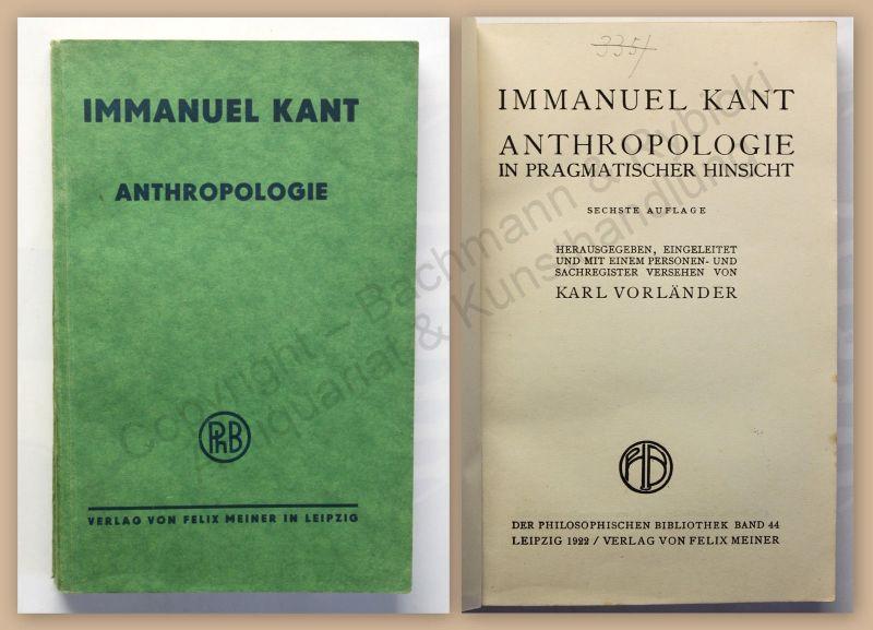 Kant Anthropologie in pragmatischer Hinsicht 1922 Philosophische Bibliothek Bd44