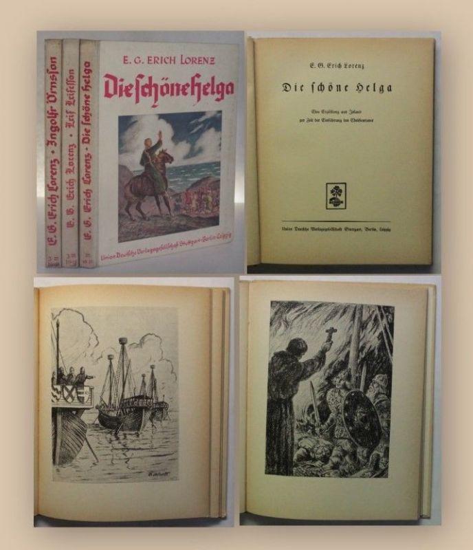 Erich Lorenz 3 Bände ua Die schöne Helga um 1940 Erzählungen Belletrsitik xy